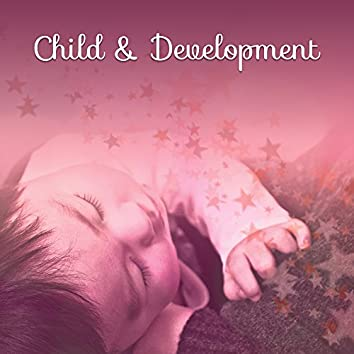 Child & Development – Classical Music for Baby, Better Education, Deep Focus, Einstein Effect, Beethoven for Children, Music for Listening