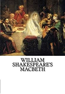 William Shakespeare's Macbeth: Classic theatre