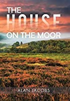 The House on the Moor