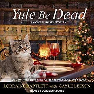 Yule Be Dead audiobook cover art