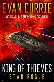 King of Thieves (Odyssey One: Star Rogue) by [Evan Currie]