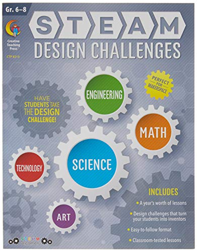 Creative Teaching Press STEAM Design Challenges Resource Book, 6th Grade - 8th Grade (Science, Technology, Engineering, Art, Math) (8213)