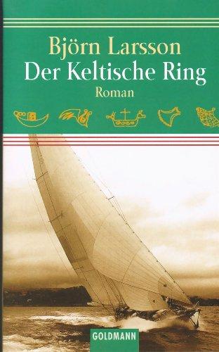 der keltische ring. roman. aus dem schwedischen von jörg scherzer