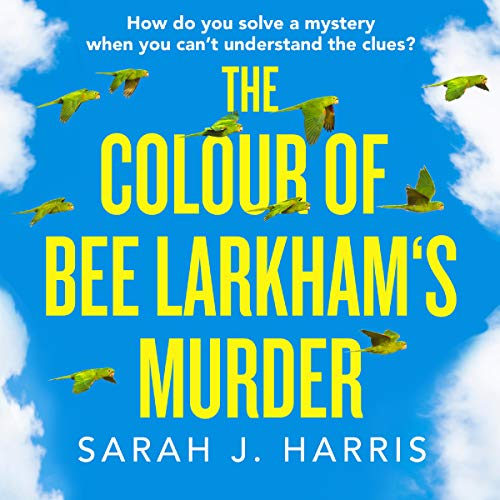 The Colour of Bee Larkham's Murder audiobook cover art