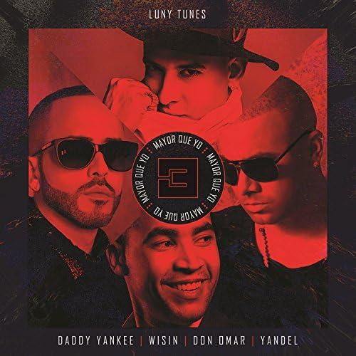 Luny Tunes, Daddy Yankee, Wisin, Don Omar & Yandel