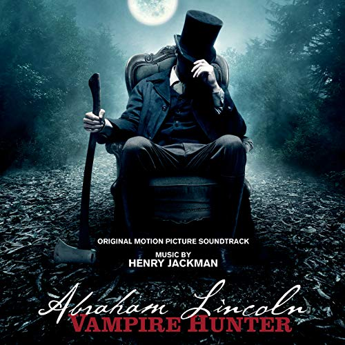 Abraham Lincoln: Vampire Hunter (Original Motion Picture Soundtrack)