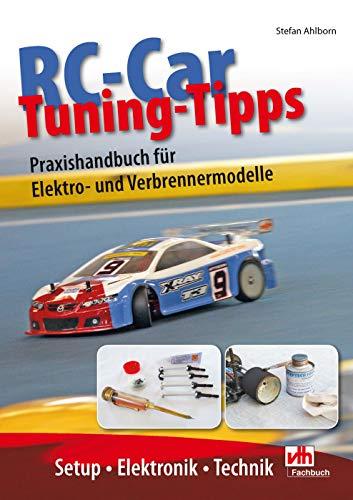 RC-Car Tuning Tipps: Praxishandbuch für Elektro- und Verbrennermodelle