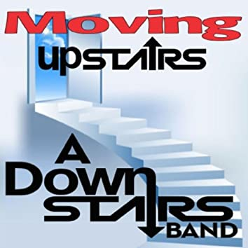 Moving Upstairs