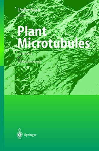 Plant Microtubules: Potential for Biotechnology (Plant Cell Monographs, 11)