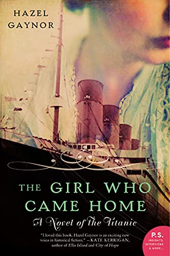 Image of The Girl Who Came Home: A Novel of the Titanic (P.S.)