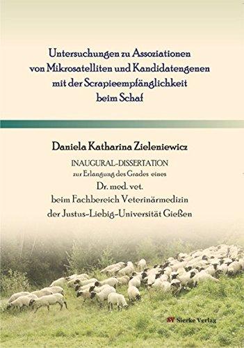 Untersuchungen zu Assoziationen von Mikrosatelliten und Kandidatengenen mit der Scrapieempfänglichkeit beim Schaf
