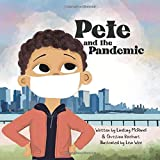 Pete and the Pandemic