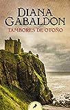 Tambores de otoño (Saga Outlander 4)...
