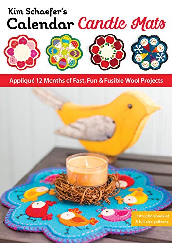 Buy Cheap Kim Schaefer's Calendar Candle Mats: Appliqué 12 Months of Fast, Fun & Fusible Wool Pro...