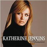 Songtexte von Katherine Jenkins - Première