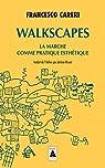 Walkscapes: La marche comme pratique esthétique par Careri