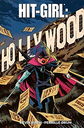 Hit-Girl Volume 4 - Hollywood
