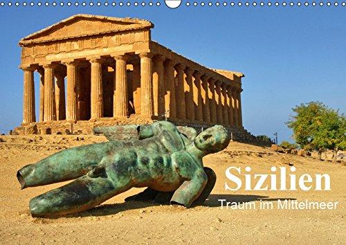 Sizilien - Traum im Mittelmeer (Wandkalender 2019 DIN A3 quer): Dieser besondere Kalender entstand während unserer Urlaubsreise 2016 (Monatskalender, 14 Seiten ) (CALVENDO Orte)