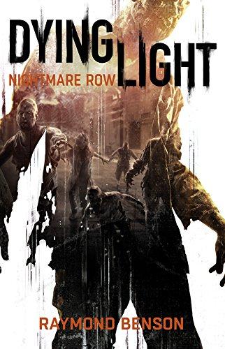 Dying Light - Nightmare Row (English Edition)