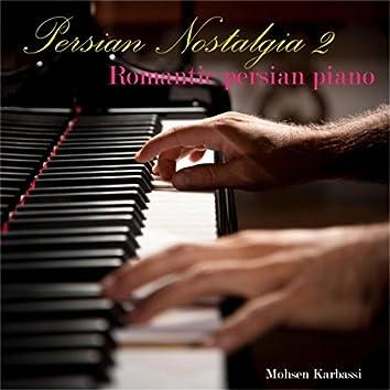 Persian Nostalgia 2 (Romantic Persian Piano)