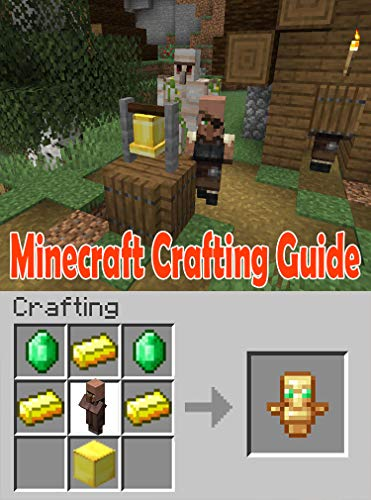 Minecraft Crafting Guide : An Unofficial Guide to Minecraft Tips, Tricks and Hints You May Not Know (English Edition)