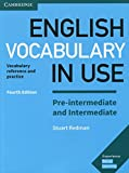 English Vocabulary in Use Pre-intermediate and Intermediate Book with Answers - Vocabulary Reference and Practice