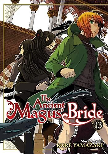 The Ancient Magus' Bride Vol. 13: buried secrets