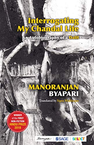Interrogating My Chandal Life: An Autobiography of a Dalit (English Edition)