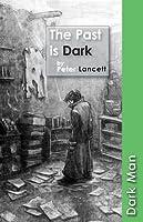 The Past Is Dark (Dark Man)