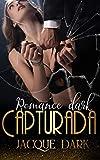 Capturada: Romance Dark