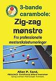 3-bande carambole - Zig-zag mønstre: Fra professionelle mes