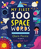 My 1st 100 Space Words (My First STEAM Words)