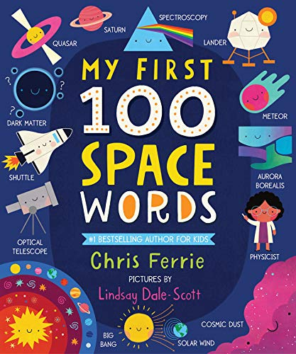 My 1st 100 Space Words (My First STEAM Words)の詳細を見る