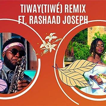 Tiway (Tiwé) [Remix] [feat. Rashaad Joseph]