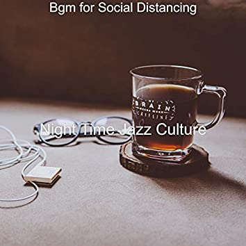Bgm for Social Distancing