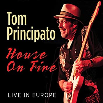 House On Fire: Live in Europe
