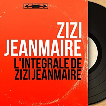 L'intégrale de Zizi Jeanmaire (Mono Version)