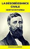 La Désobéissance civile (Phoenix Classics) - Format Kindle - 0,99 €