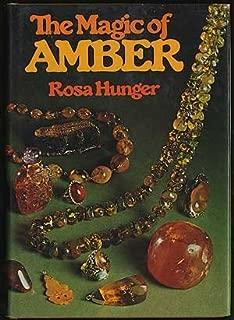 The Magic of Amber