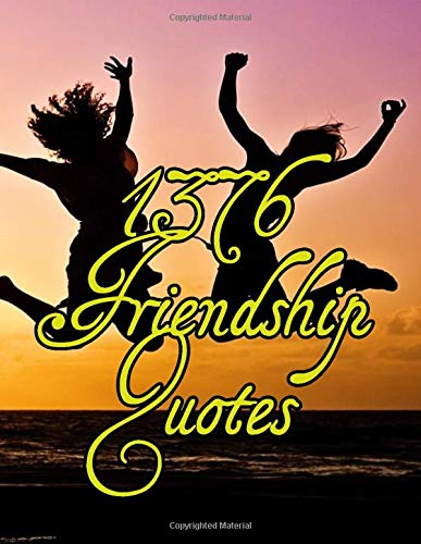 1376 Friendship Quotes: Best Sayings, Quotes About Friendship
