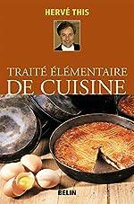 Traité élémentaire de cuisine de Hervé This