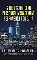 Is the U.S. Office of Personnel Management Responsible for 9/11?: The American Bureaucracy