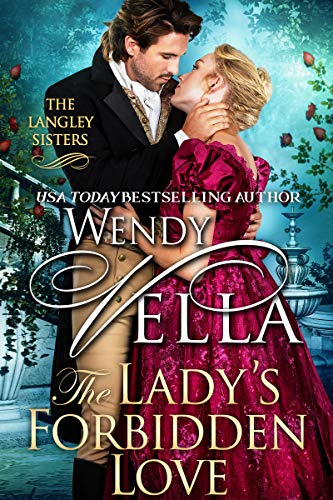 The Lady's Forbidden Love (Langley Sisters Book 7) (English Edition)