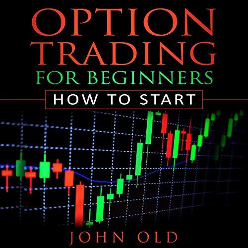 Option Trading for Beginners: How to Start audiobook cover art