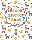 Blank Sticker Book: Cute Greyhound Blank Sticker Collection Book For Boys, Girls, Kids, And Teens   Greyhound Theme Sticker Album For Collecting Your Favourite Stickers   Perfect Gift Ideas For Dog Puppy Lovers