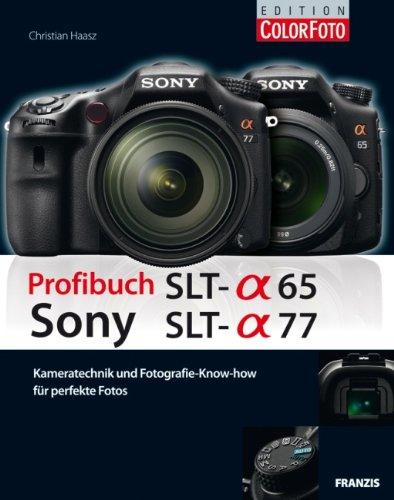 Profibuch Sony SLT alpha 65 & SLT alpha 77