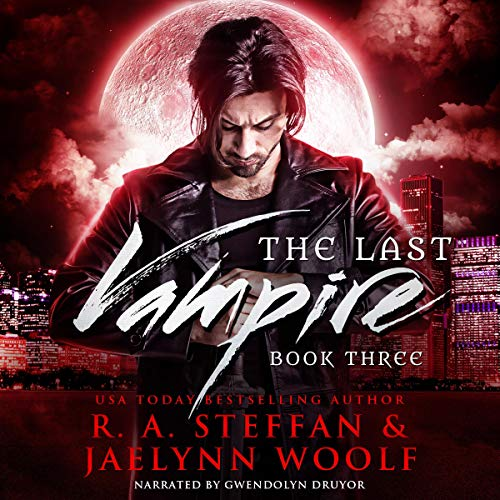The Last Vampire: Book Three                   By:                                                                                                                                 R.A. Steffan,                                                                                        Jaelynn Woolf                               Narrated by:                                                                                                                                 Gwendolyn Druyor                      Length: 8 hrs and 5 mins     3 ratings     Overall 4.7