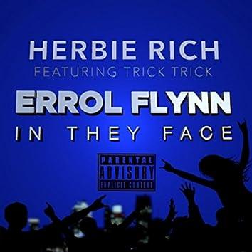Errol Flynn in They Face (feat. Trick Trick)