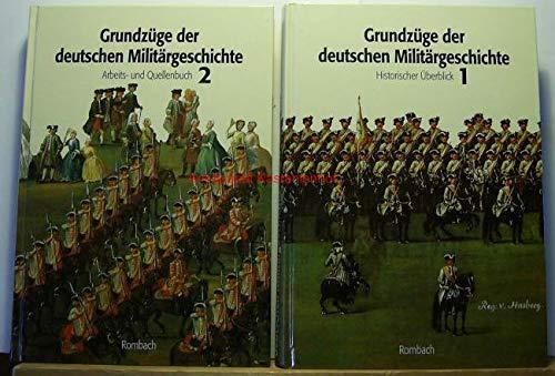 2 Bände: Grundzüge der deutschen Militärgeschichte - Historischer Überblick 1 u. Arbeits- und Quellenbuch 2