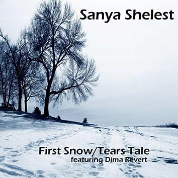 First Snow / Tears Tale